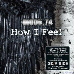 """Новый сингл MOON.74 """"How I Feel"""""""