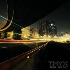 Рецензия: THYX - Below The City (2013)