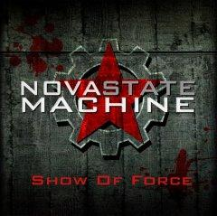 "Дебютный альбом Nova State Machine ""Show Of Force"""