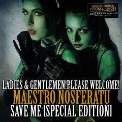 """Специальное издание нового сингла Maestro Nosferatu """"Save Me"""""""