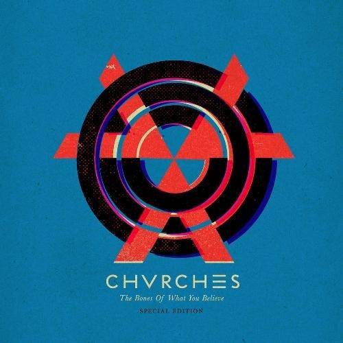 Chvrches the bones of what you believe 2013