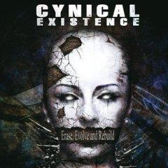 """Второй альбом Cynical Existence """"Erase, Evolve And Rebuild"""""""