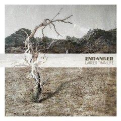 Рецензия: Endanger - Larger Than Life (2013)