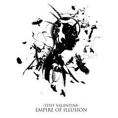 "Stiff Valentine выпускают третий альбом ""Empire Of Illusion"""