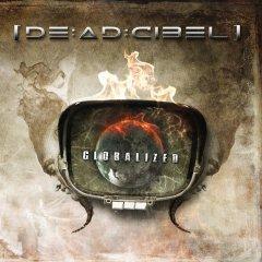 Рецензия: [DE:AD:CIBEL] - Globalized (2013)