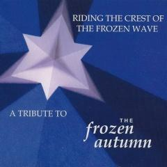 VA - Riding The Crest Of The Frozen Wave: A Tribute To The Frozen Autumn (2013)