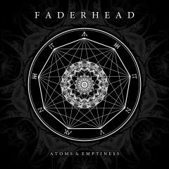 Рецензия: Faderhead - Atoms & Emptiness (2014)