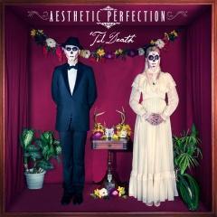 Рецензия: Aesthetic Perfection - 'Til Death (2014)