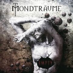 """Empty"" - дебютный альбом Mondtraume"