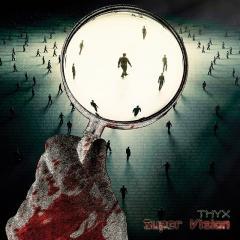 """Super Vision"" - третий альбом проекта THYX"