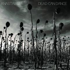 Рецензия: Dead Can Dance - Anastasis (2012)