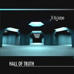 Рецензия: X-In June - Hall Of Truth (2012)