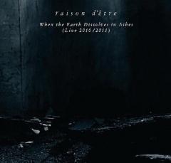 Рецензия: Raison D'être - When The Earth Dissolves In Ashes (2012)