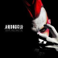 Рецензия: Amduscia - Death, Thou Shalt Die (2011)
