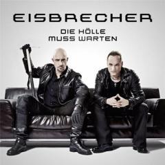 Рецензия: Eisbrecher - Die Holle Muss Warten (2012)