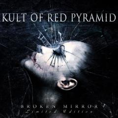 Рецензия: Kult Of Red Pyramid - Broken Mirror (2014)
