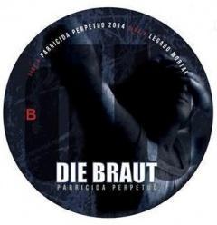 "Die Braut выпускают новый мини-альбом ""Parricida Perpetuo"""