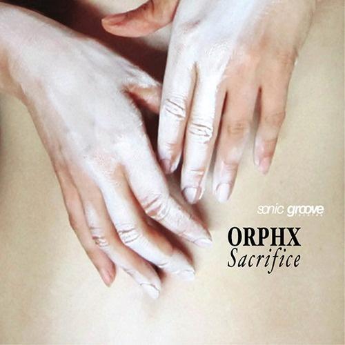 Orphx - Sacrifice