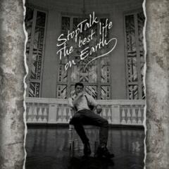 """Дебютный альбом StopTalk """"The Best Life On Earth"""""""