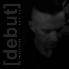 """Postcards From Berlin"" - дебютный альбом проекта [debut]"