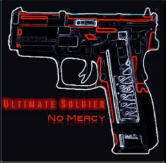 "Ultimate Soldier представит новый сингл ""No Mercy"""