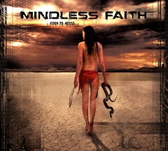 """""""Eden To Abyss"""" - шестой альбом Mindless Faith"""