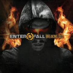 """Новый мини-альбом Enter And Fall """"Breaking Out"""""""