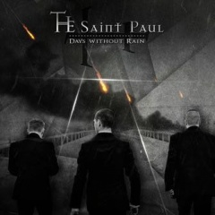 """Days Without Rain"" - второй альбом The Saint Paul"