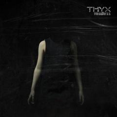 """Headless"" - четвертый полноформатный альбом THYX"
