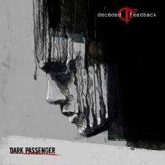 "Decoded Feedback представляют новый альбом ""Dark Passenger"""
