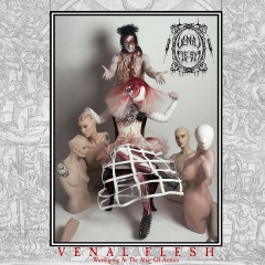 Рецензия: Venal Flesh - Worshiping At The Altar Of Artifice (2016)