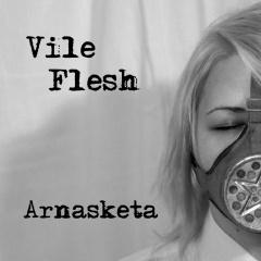 """""""Arnasketa"""" - новая порция индустриальных экспериментов Vile Flesh"""