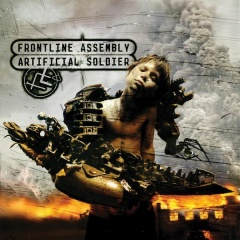 "10 ��� ������� Front Line Assembly ""Artificial Soldier"""