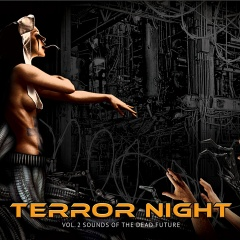 VA - Terror Night Vol.2 Sounds Of The Dead Future (2CD) (2016)