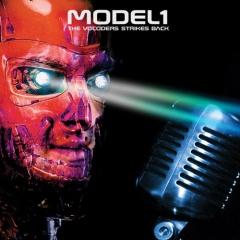 "Дебютный альбом проекта Model1 ""The Vocoders Strikes Back"""