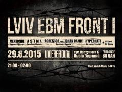 Отчёт: Lviv EBM Front I (29.08.2015)