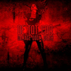 Рецензия: De Tot Cor - Damage Doom Death (2016)