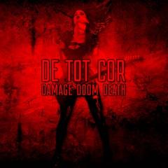 Рецензия: De Tot Cor - Damage Doom Death (2016)