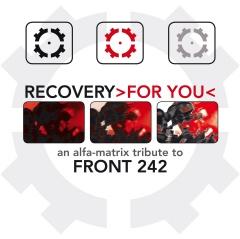 "Alfa Matrix представляет трибьют Front 242 ""Recovery For You"""