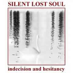 """Новый мини-альбом чешcкого электро-индустриального проекта Silent Lost Soul """"Indecision And Hesitancy"""""""