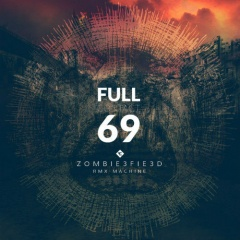 Full Contact 69 - Zombiefied: Rmx Machine (2016)