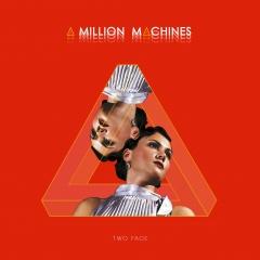 """Синтетическая реальность в новом мини-альбоме """"Two Face"""" американцев A Million Machines"""