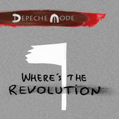 """Where's The Revolution"" - новый сингл Depeche Mode"