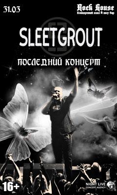 Sleetgrout, 31 марта, Москва