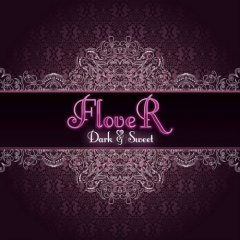 Рецензия: FloveR - Dark & Sweet (2017)