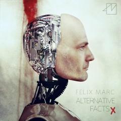 """Alternative Facts"" - третий альбом Феликса Марка"
