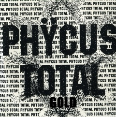 Phycus - Total Gold (2017)