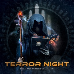 "Грядёт ""Terror Night Vol.3 Mechanized Occultism"""
