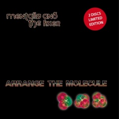 """""""Arrange The Molecule"""" - новый альбом Mentallo & The Fixer"""