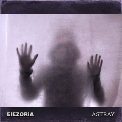 """Дебютный альбом российского проекта Elezoria """"Astray"""""""